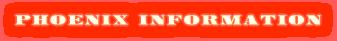 PHOENIX INFORMATION